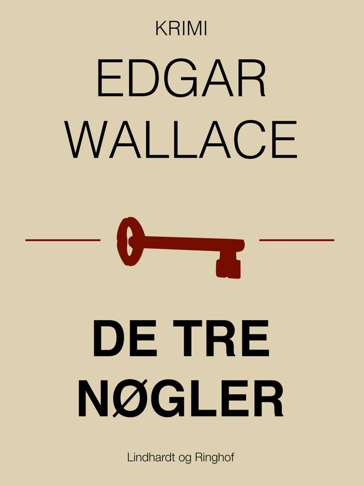 De tre nøgler af Edgar Wallace