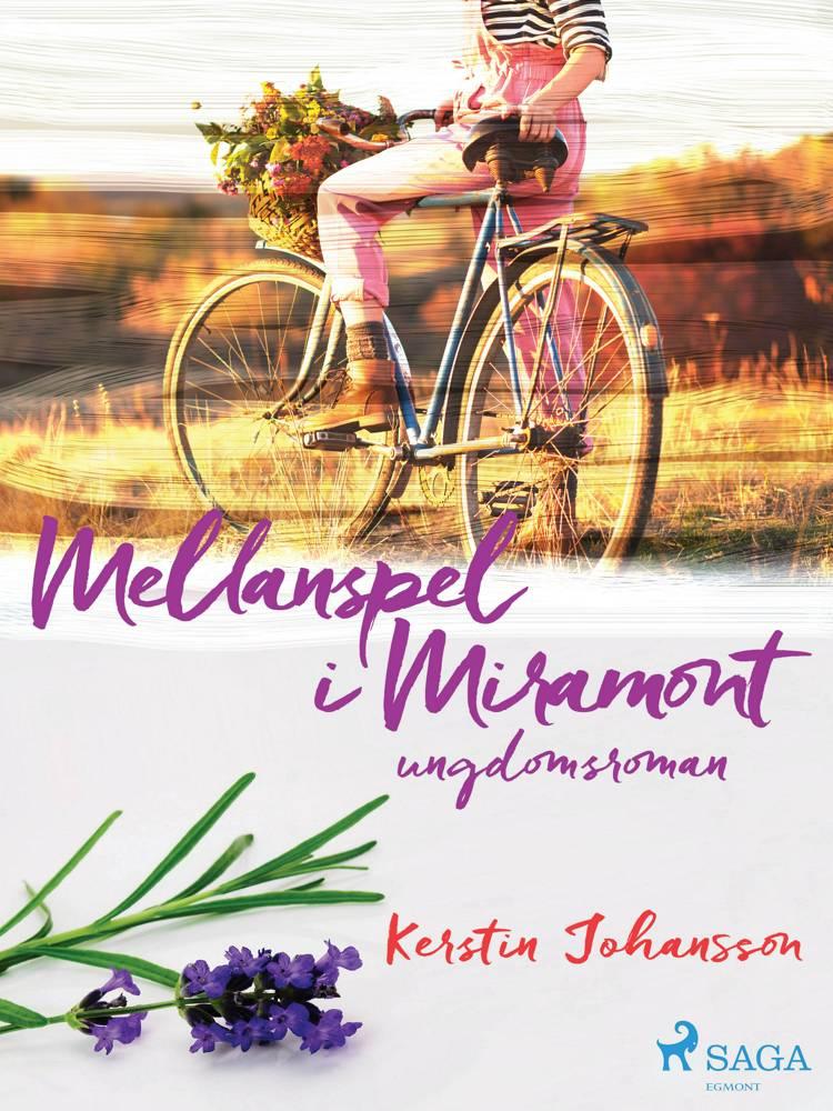 Mellanspel i Miramont af Kerstin Johansson