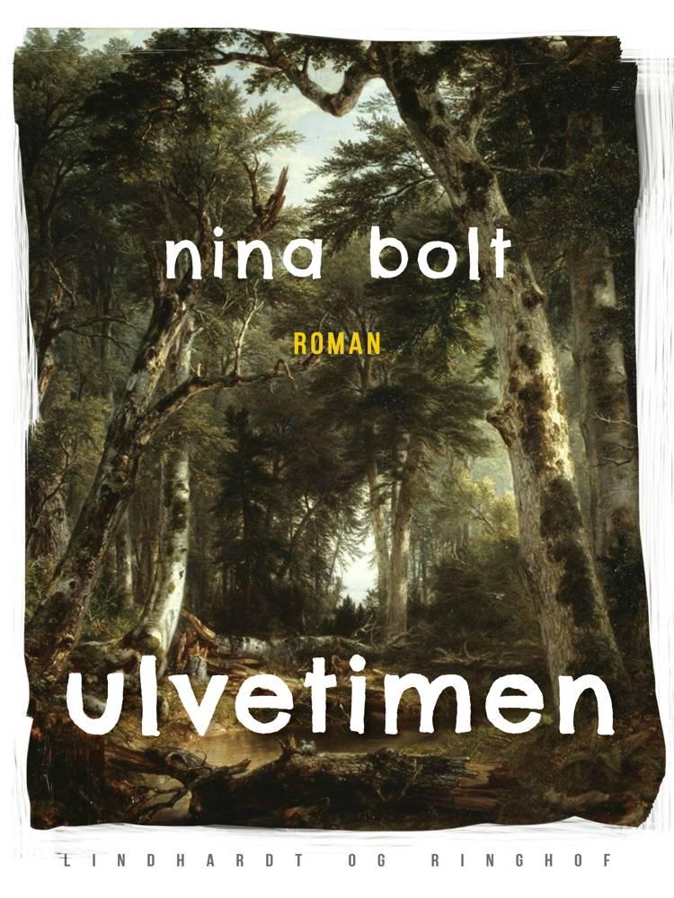 Ulvetimen af Nina Bolt