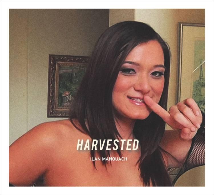 Harvested af Ilan Manuach