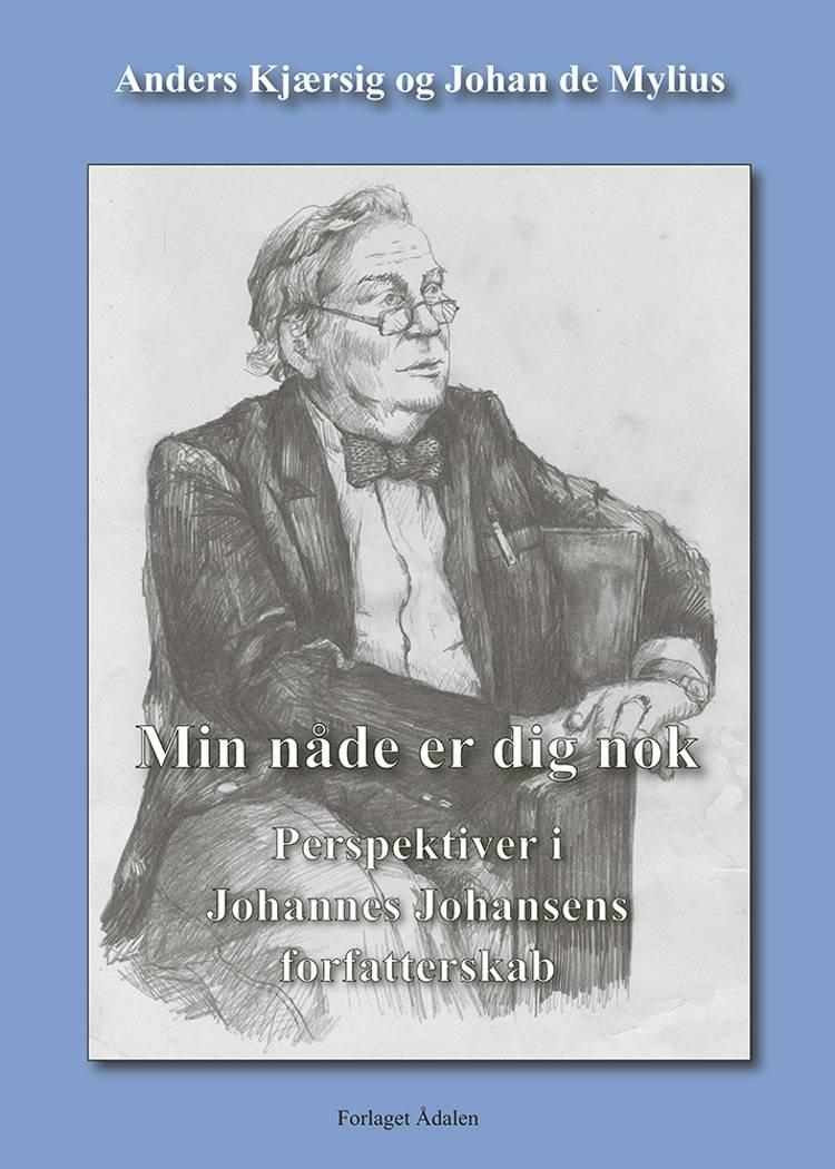 Min nåde er dig nok af Johan de Mylius og Anders Kjærsig