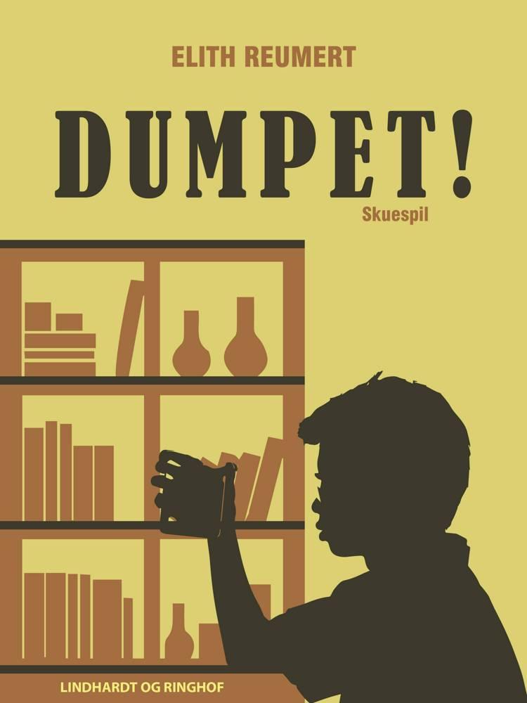 Dumpet! af Elith Reumert