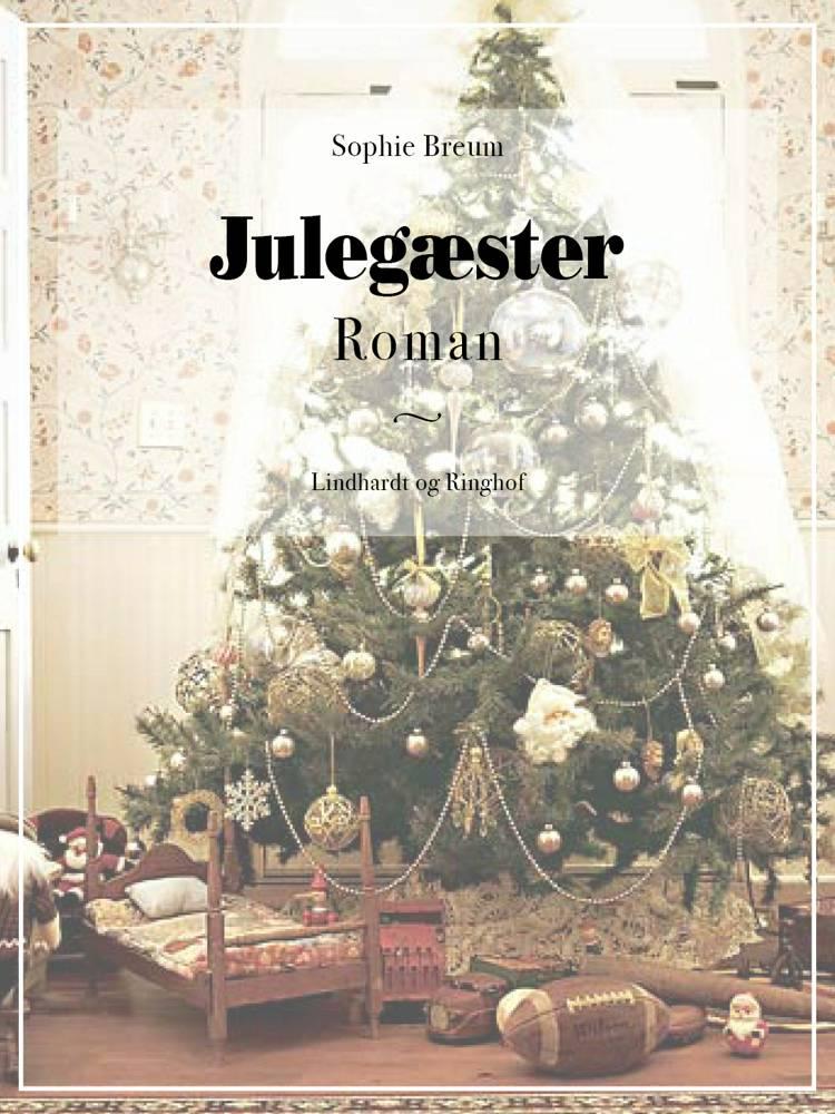 Julegæster af Sophie Breum
