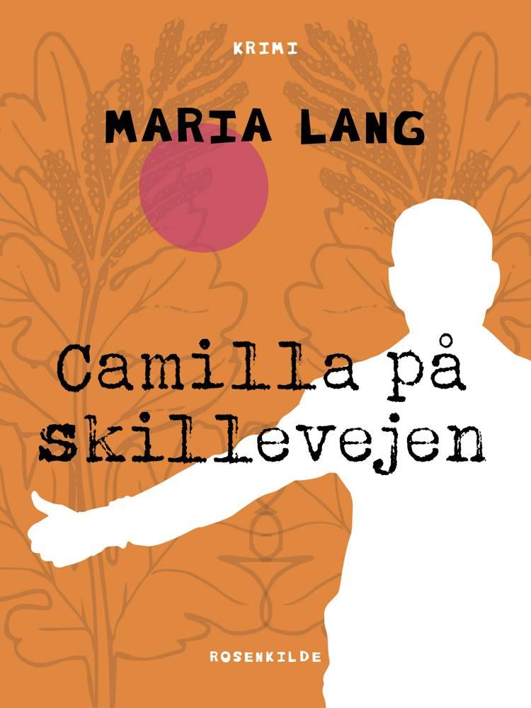 Camilla på skillevejen af Maria Lang