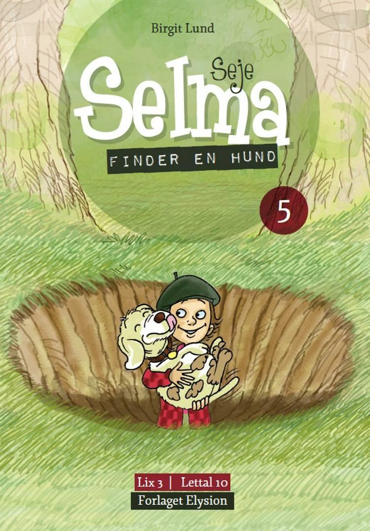 Seje Selma 5 af Birgit Lund
