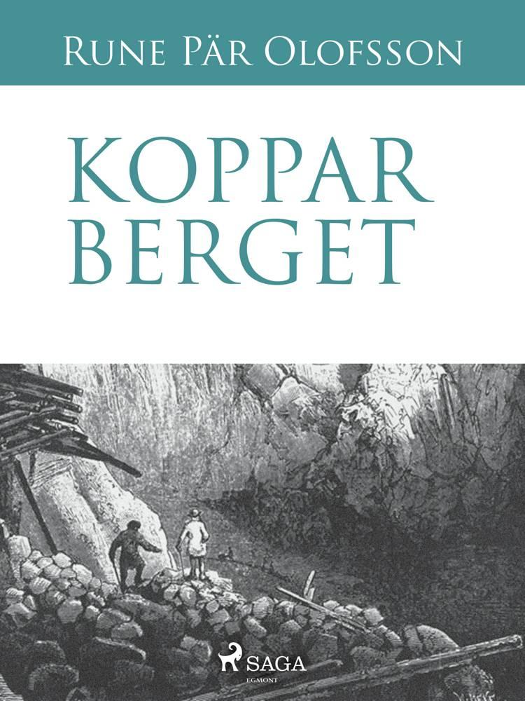 Kopparberget af Rune Pär Olofsson