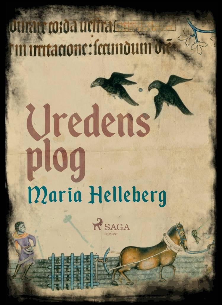 Vredens plog af Maria Helleberg