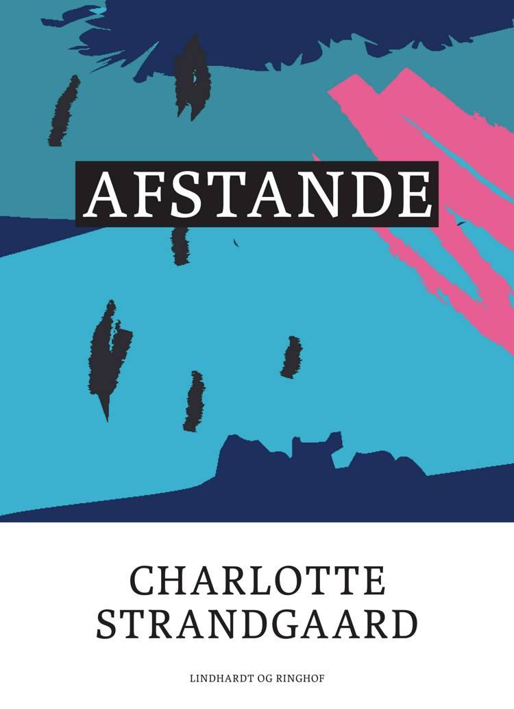 Afstande af Charlotte Strandgaard
