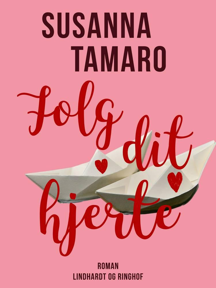 Følg dit hjerte af Susanna Tamaro