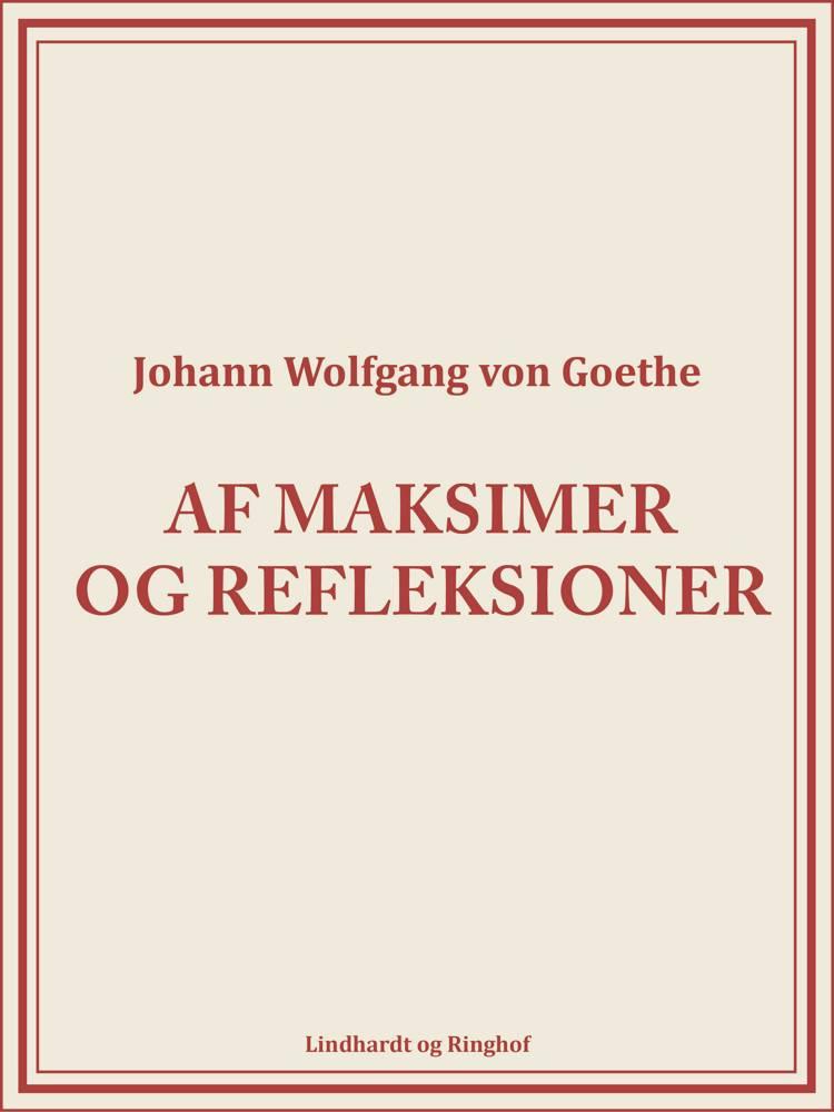 Af maksimer og refleksioner af Johann Wolfgang von Goethe