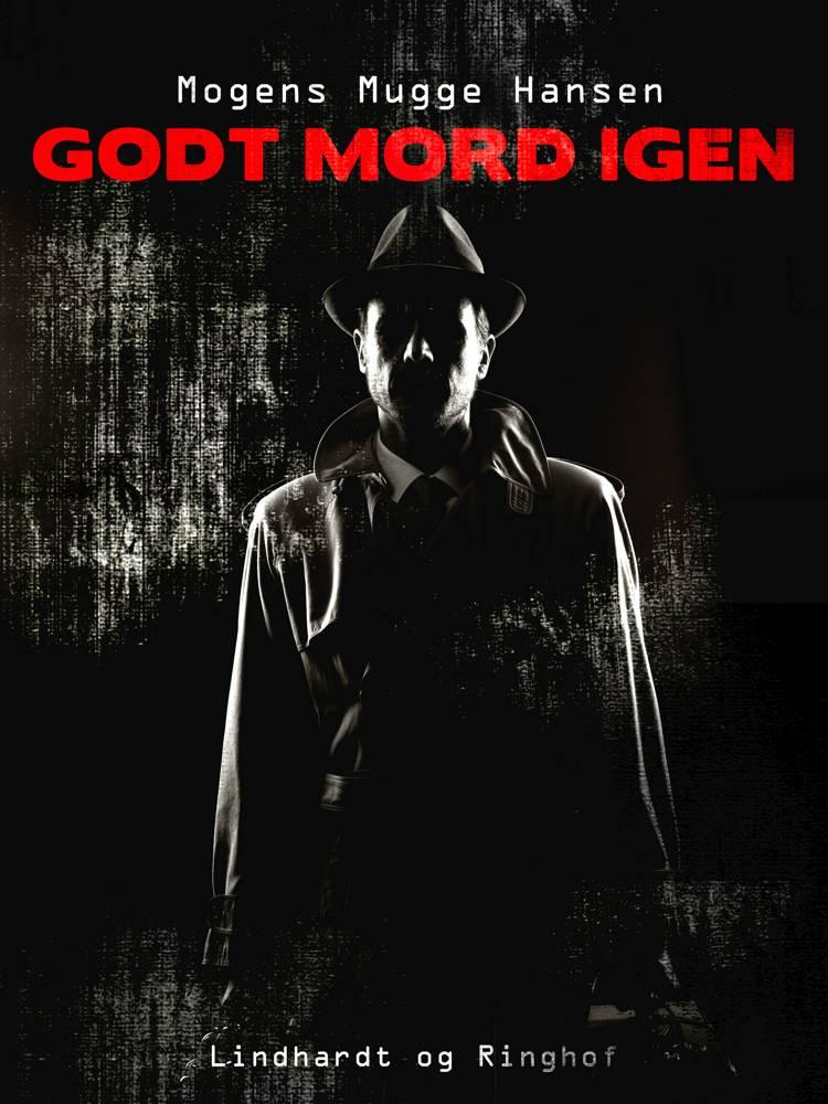 Godt mord igen af Mogens Mugge Hansen