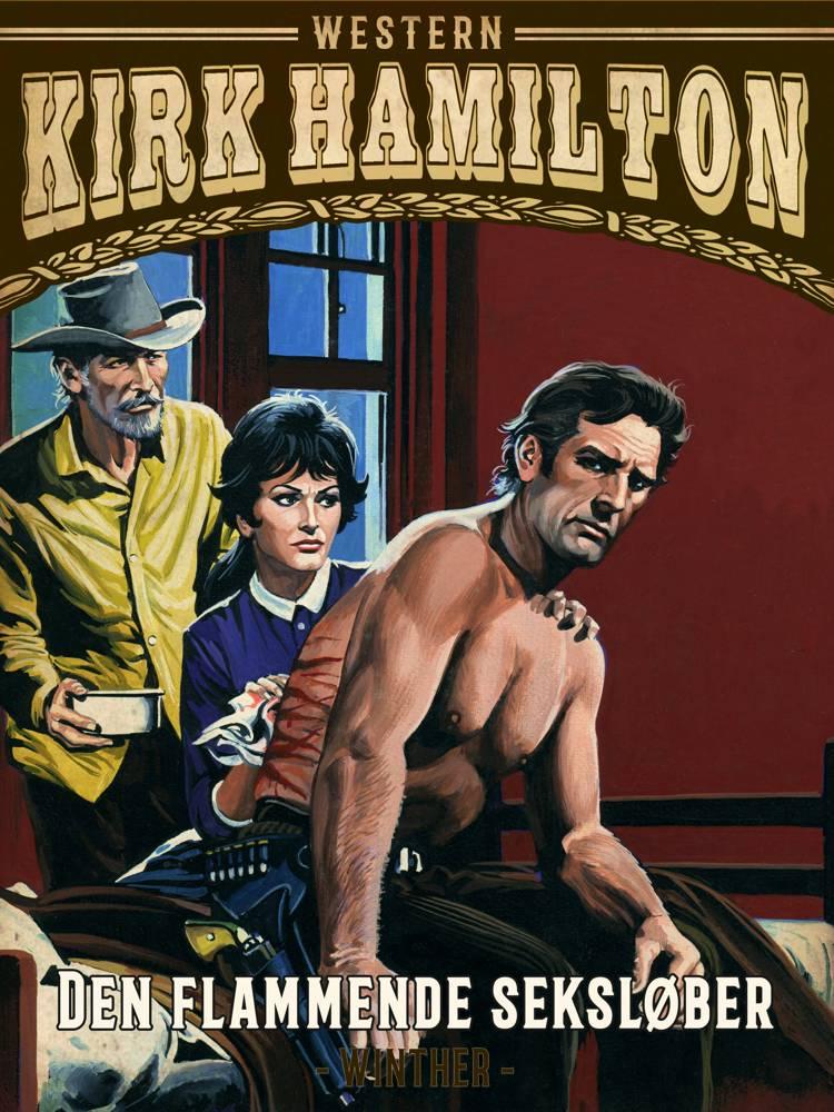 Den flammende seksløber af Kirk Hamilton