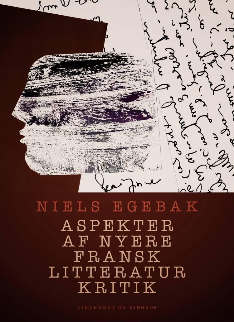 Aspekter af nyere fransk litteraturkritik af Niels Egebak