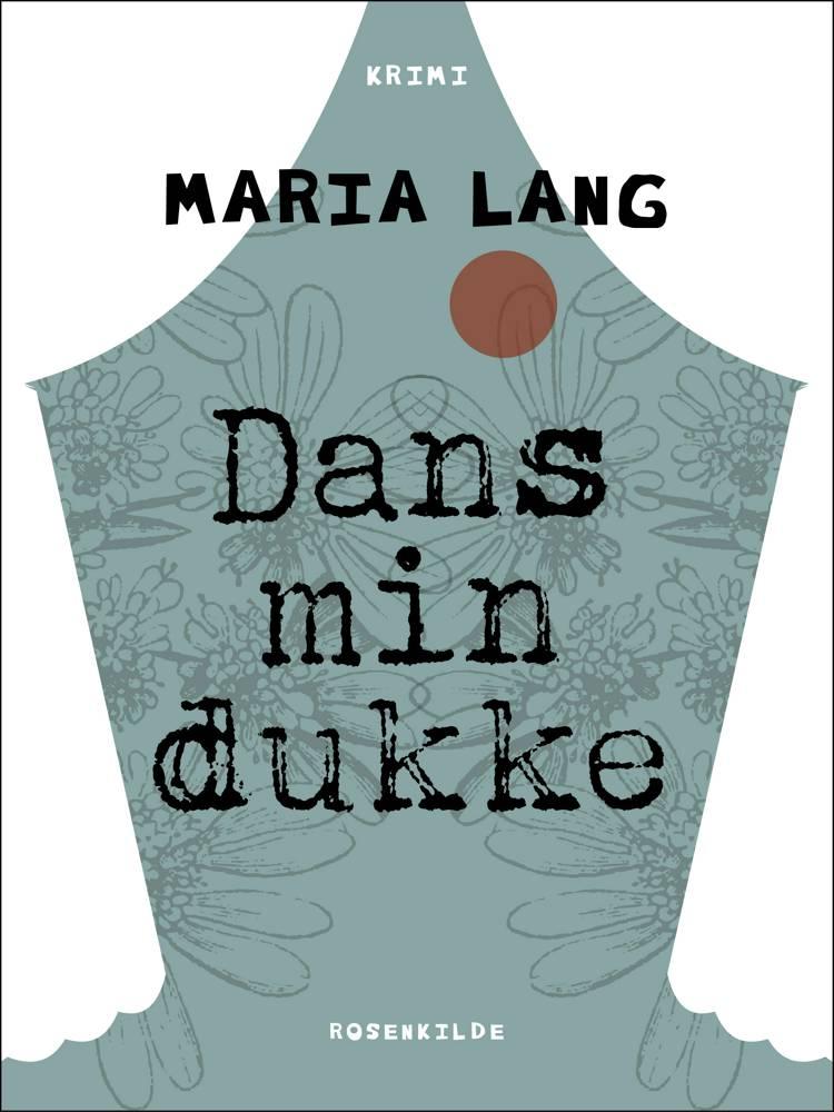 Dans min dukke af Maria Lang