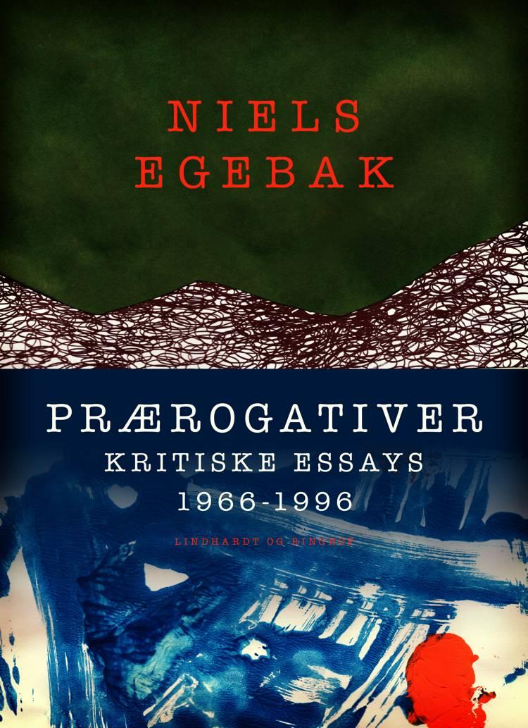 Prærogativer. Kritiske essays 1966-1996 af Niels Egebak