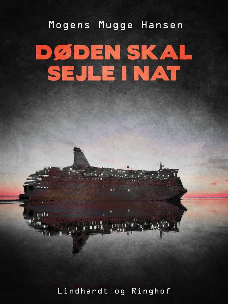 Døden skal sejle i nat af Mogens Mugge Hansen
