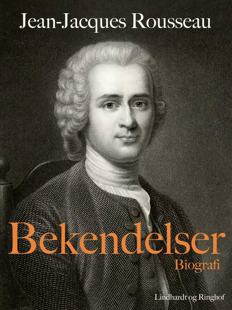 Bekendelser af Jean-Jacques Rousseau