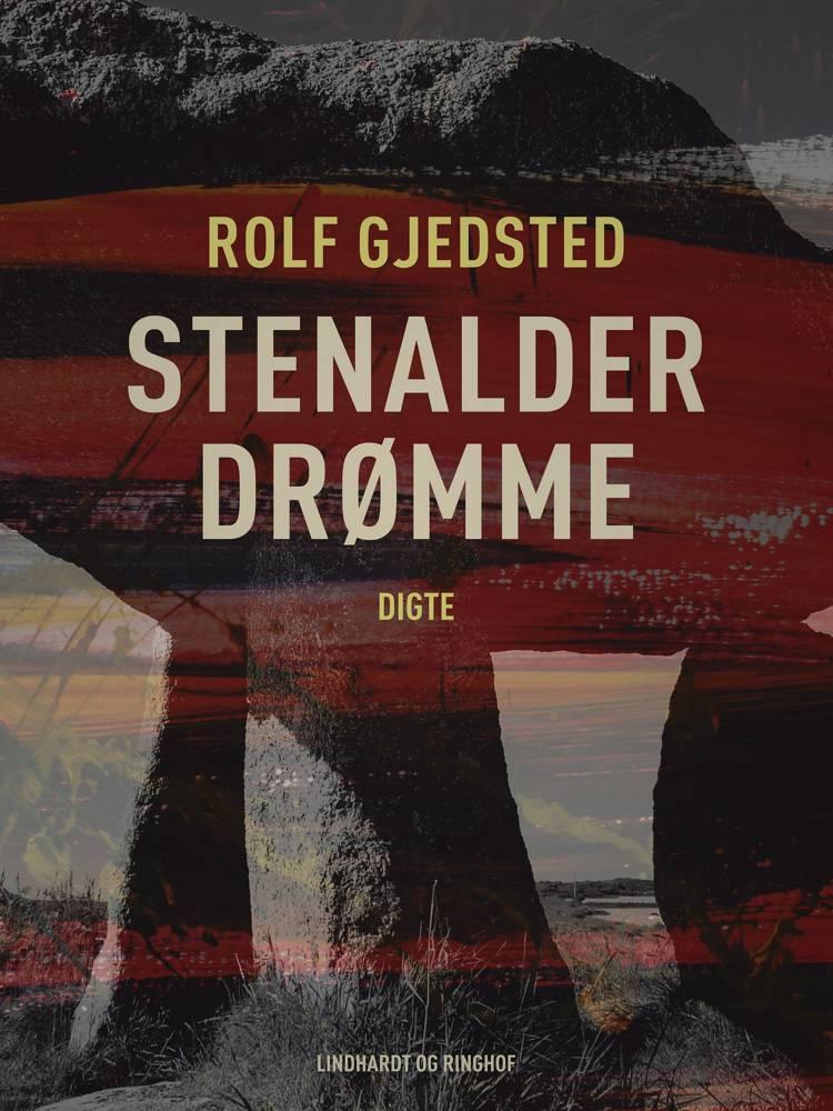Stenalderdrømme af Rolf Gjedsted