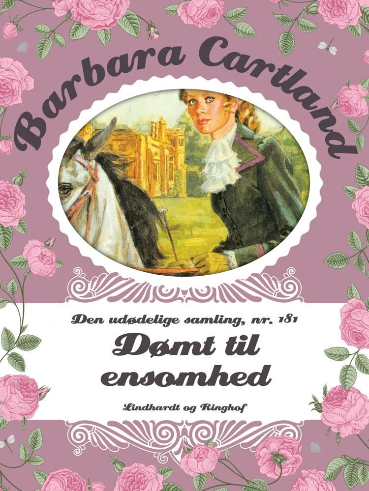 Dømt til ensomhed af Barbara Cartland
