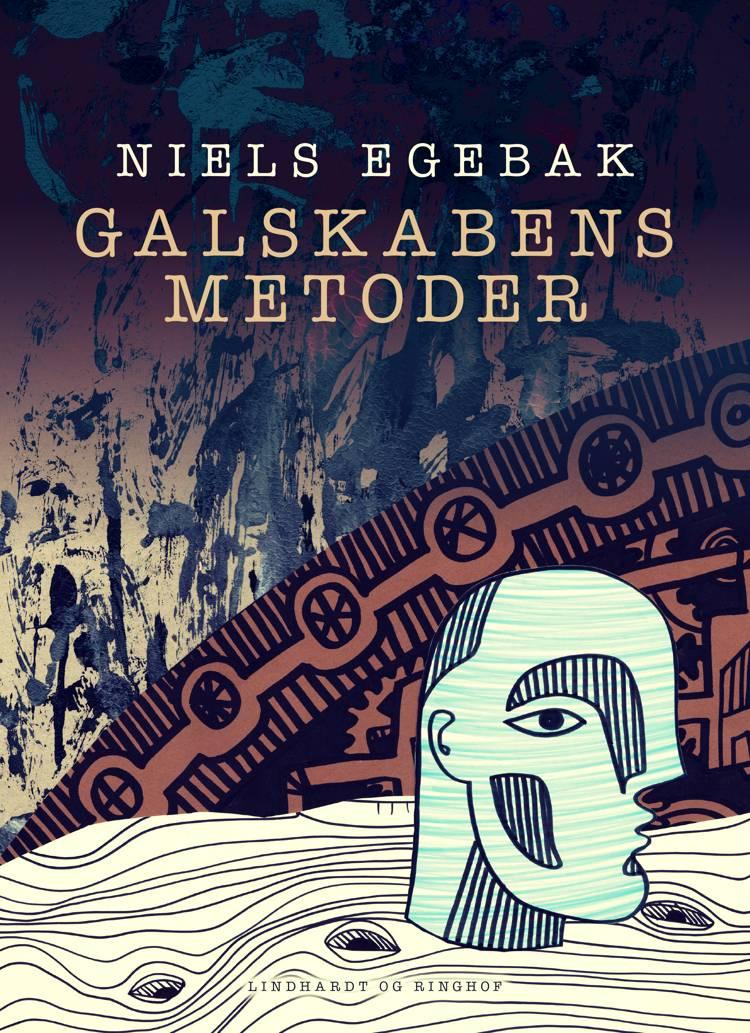 Galskabens metoder af Niels Egebak