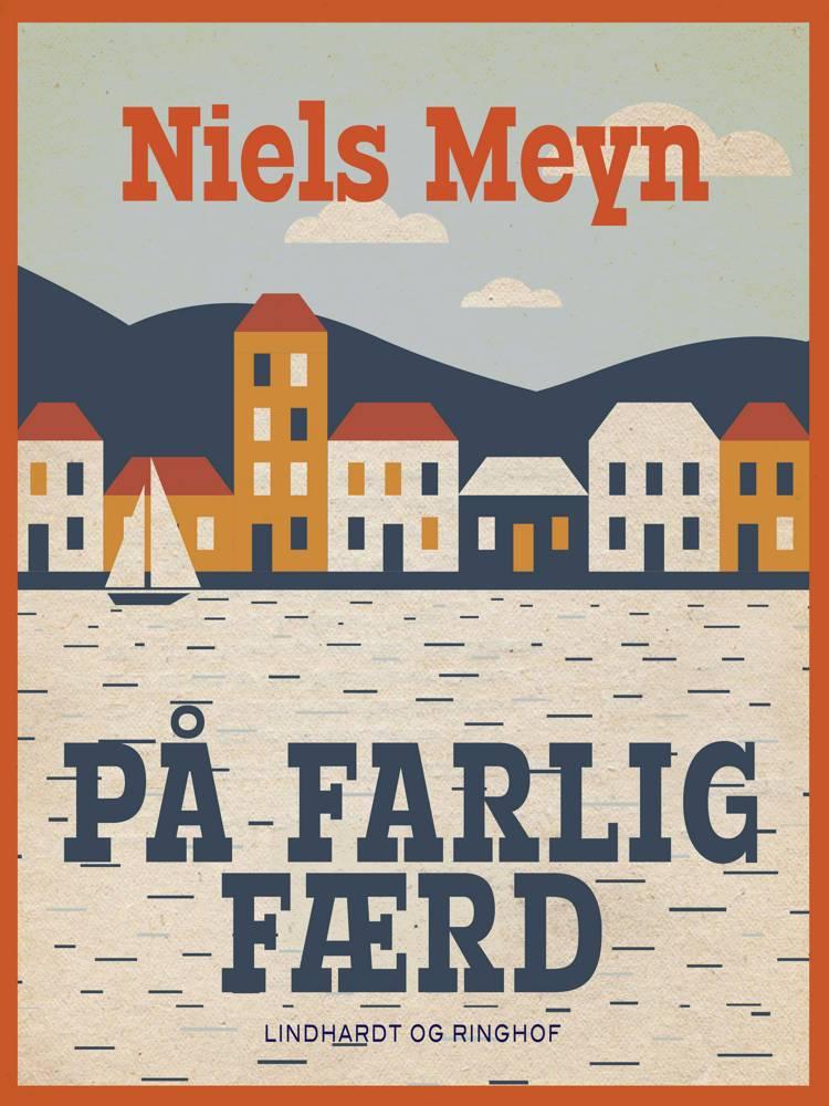 På farlig færd af Niels Meyn