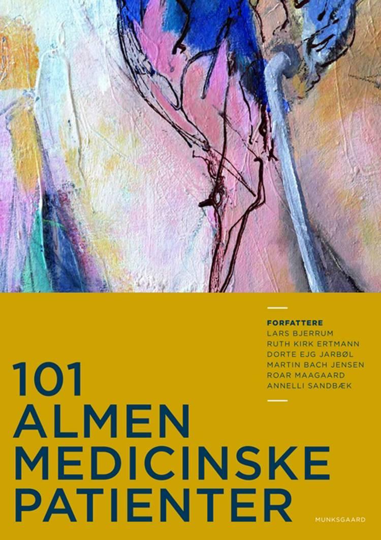 101 almenmedicinske patienter af Lars Bjerrum, Ruth Kirk Ertmann og Martin Bach Jensen m.fl.