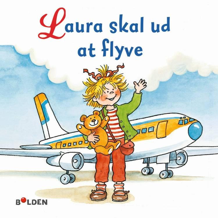 Laura skal ud at flyve af Liane Schneider