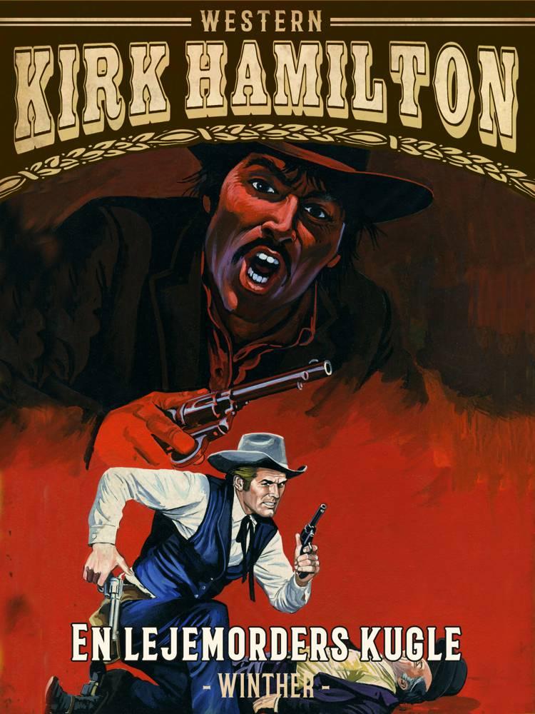 En lejemorders kugle af Kirk Hamilton