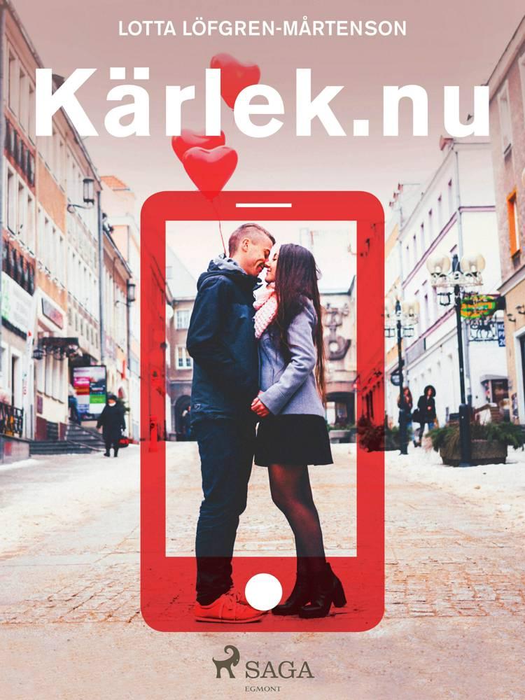 Kärlek.nu af Lotta Löfgren Mårtenson