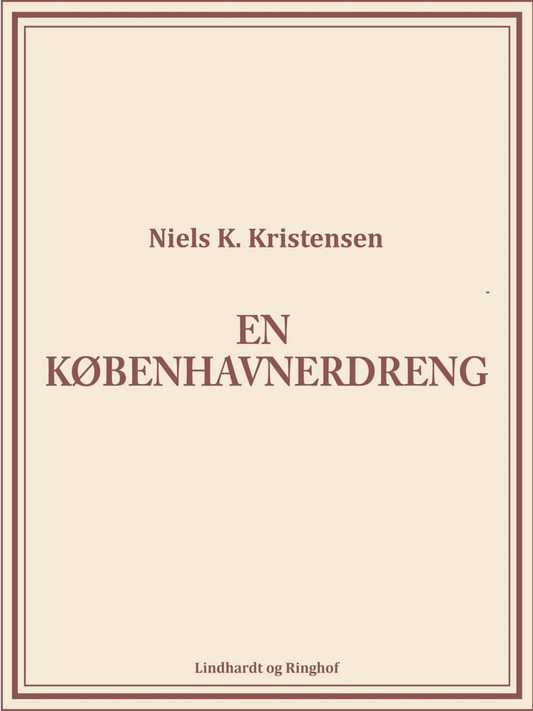 En københavnerdreng af Niels K. Kristensen