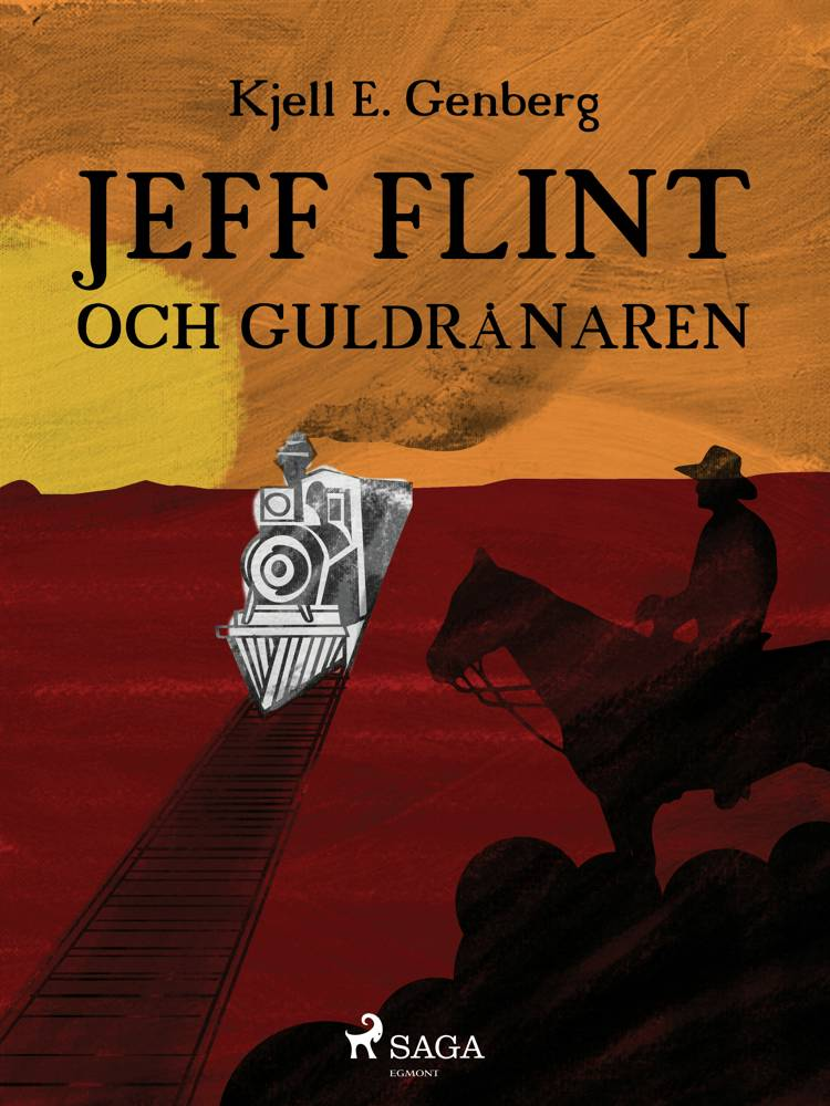 Jeff Flint och guldrånaren af Kjell E Genberg