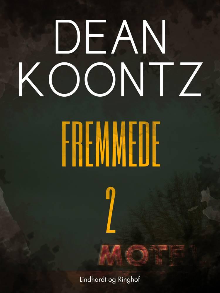 Fremmede af Dean R. Koontz