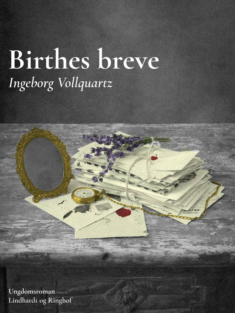Birthes breve af Ingeborg Vollquartz