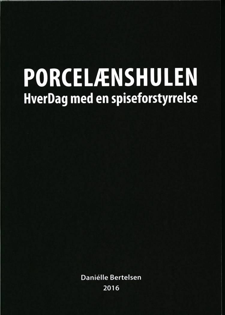 Porcelænshulen af Daniélle Bertelsen