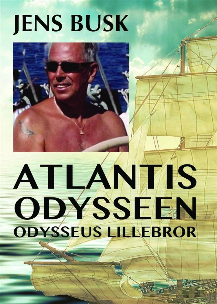 Atlantis Odysseen, Odysseus lillebror af Jens Busk