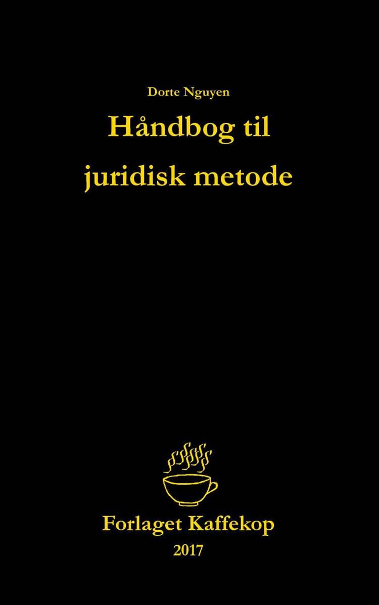 Håndbog til juridisk metode af Dorte Nguyen og Wasiim Bahr