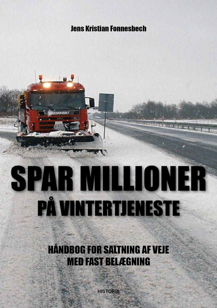 SAVE MILLIONS IN WINTER SERVICES! af Jens Kristian Fonnesbech