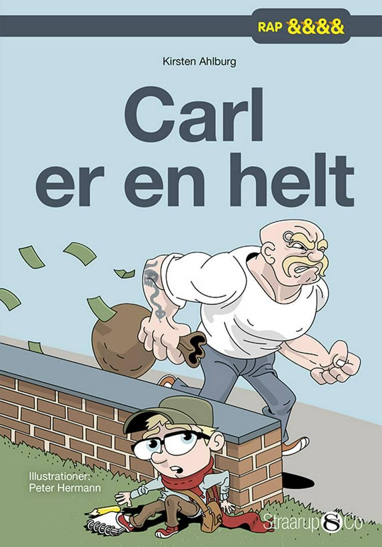 Carl er en helt af Kirsten Ahlburg
