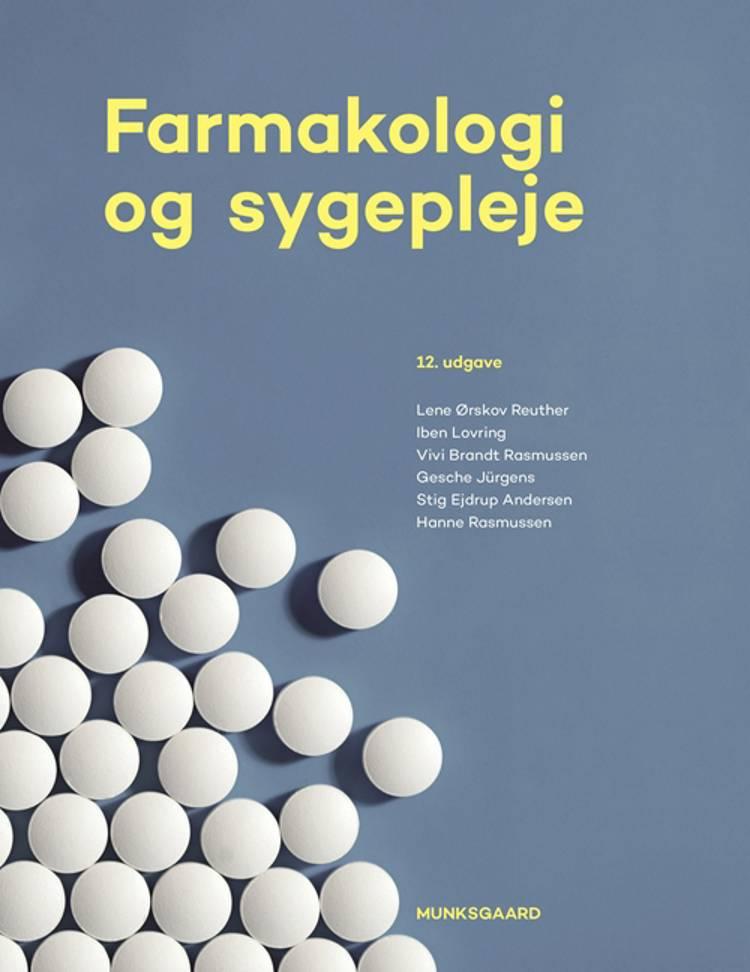 Farmakologi og sygepleje af Iben Lovring, Vivi Brandt Rasmussen og Lene Ørskov Reuther m.fl.