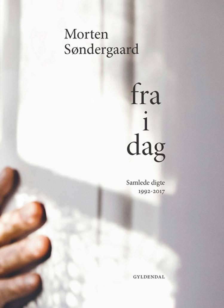Fra i dag af Morten Søndergaard