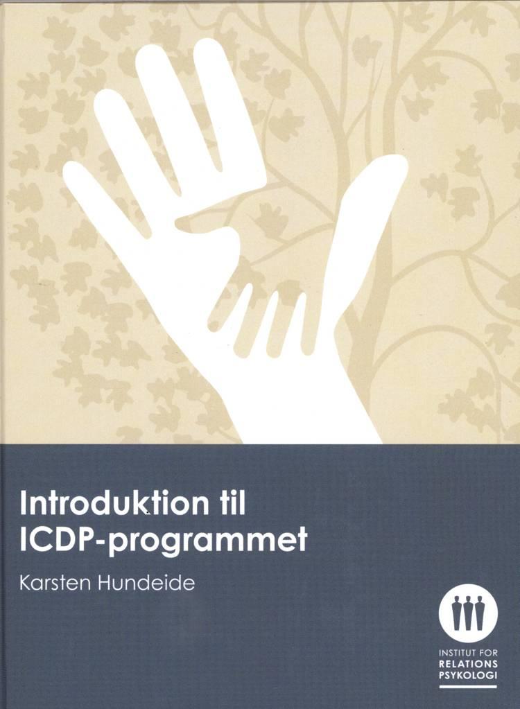 Introduktion til ICDP-programmet af Karsten Hundeide