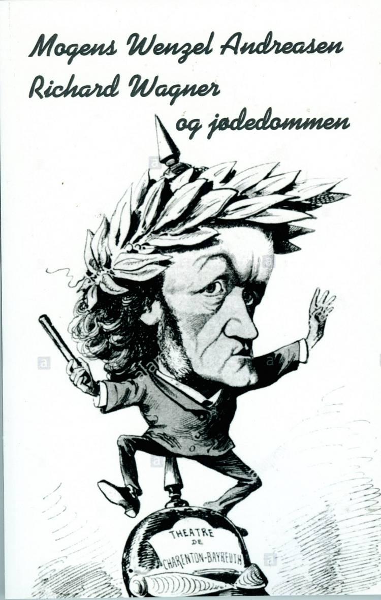 Richard Wagner og jødedommen af Mogens Wenzel Andreasen