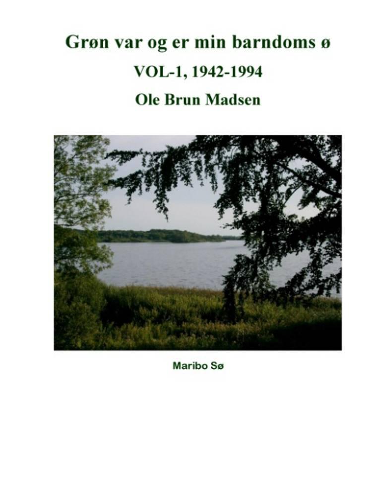Grøn var og er min barndoms ø af Ole Brun Madsen
