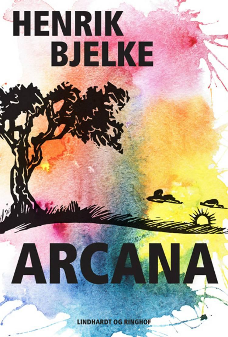 Arcana af Henrik Bjelke