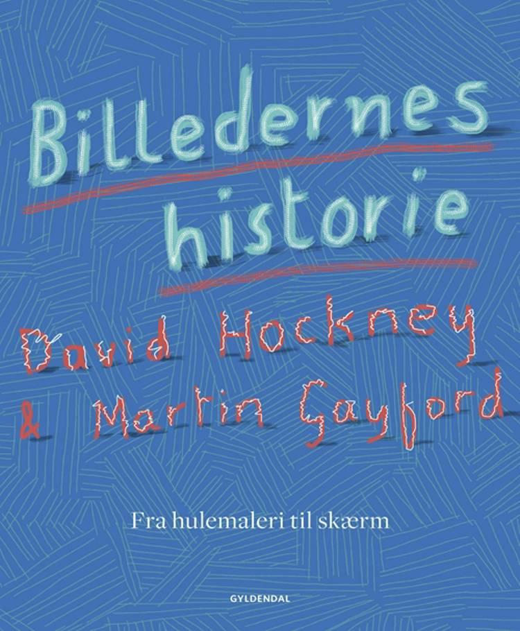 Billedernes historie af David Hockney og Martin Gayford