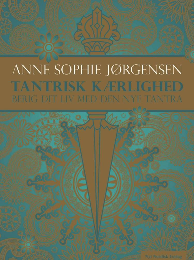 Tantrisk kærlighed af Anne Sophie Jørgensen