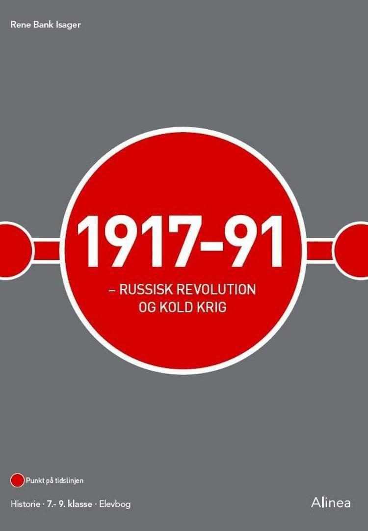 1917-91 Russisk revolution og kold krig af René Bank Isager
