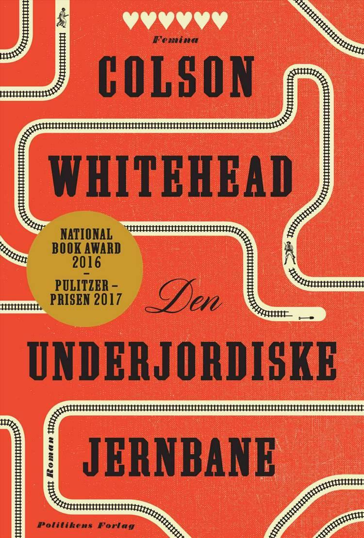 Den underjordiske jernbane af Colson Whitehead