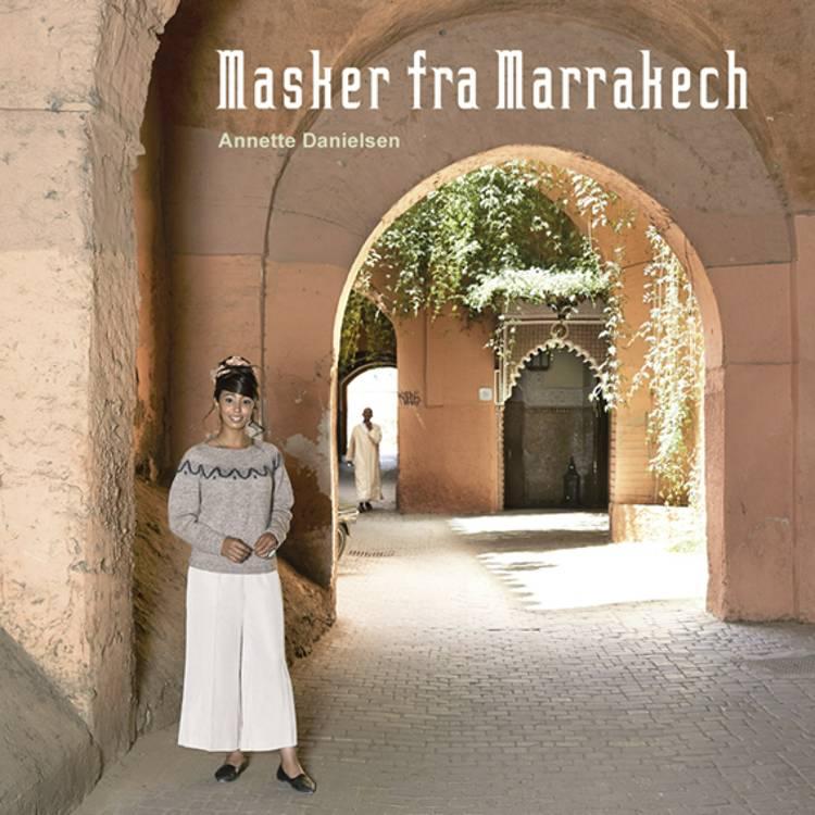 Masker fra Marrakech af Annette Danielsen