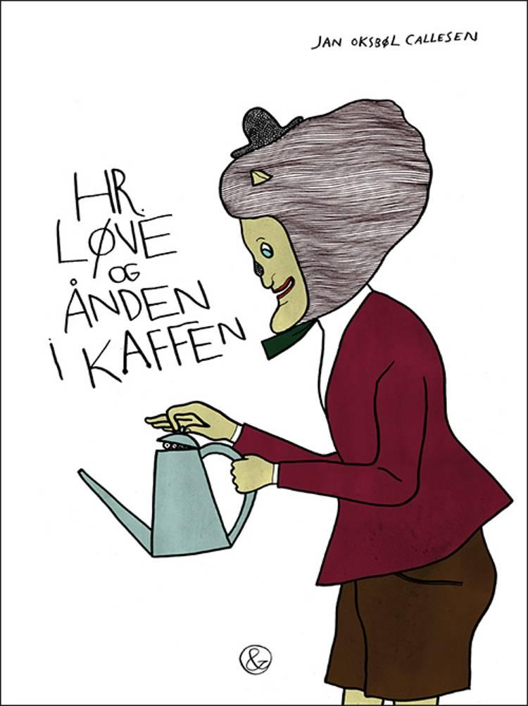 Hr. Løve og ånden i kaffen af Jan Oksbøl Callesen